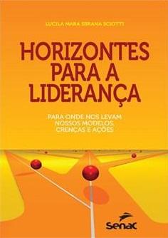 """Livro """"Horizontes para a liderança"""" traz perspectivas e reflexões"""